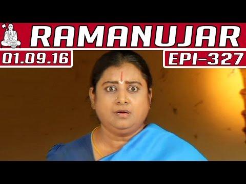 Ramanujar-Epi-327-01-09-2016-Kalaignar-TV