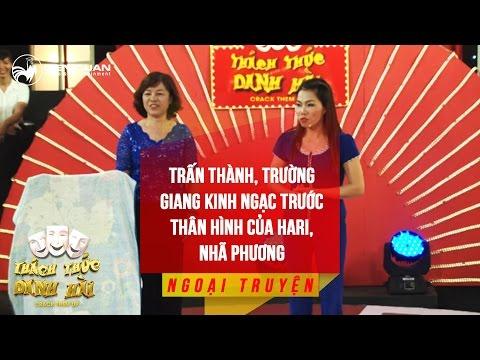 Hài 2017 Trấn Thành Trường Giang Hari Won và Nhã Phương