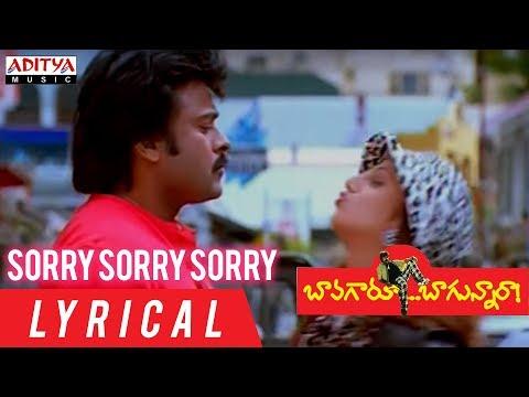 Video Sorry Sorry Sorry Lyrical || Bavagaru Bagunnara Movie Songs || Chiranjeevi, Rambha download in MP3, 3GP, MP4, WEBM, AVI, FLV January 2017