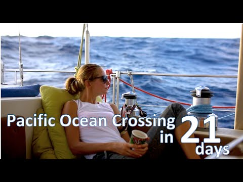 Sailing across THE PACIFIC - 21 days at sea / Sailing Aquarius Around the World