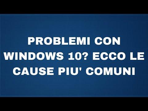 Problemi con Windows 10?