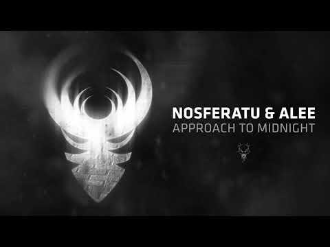 Nosferatu & Alee - Approach To Midnight