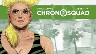 Chronosquad Tome 2  - Bande annonce - CHRONOSQUAD