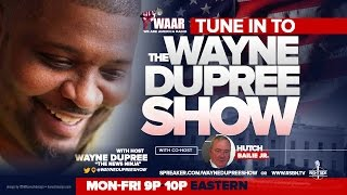 THE WAYNE DUPREE PROGRAM - MONDAY, JANUARY 16, 2017.
