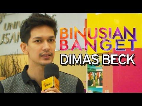 BINUSIAN BANGET – Dimas Beck – Marketing Student