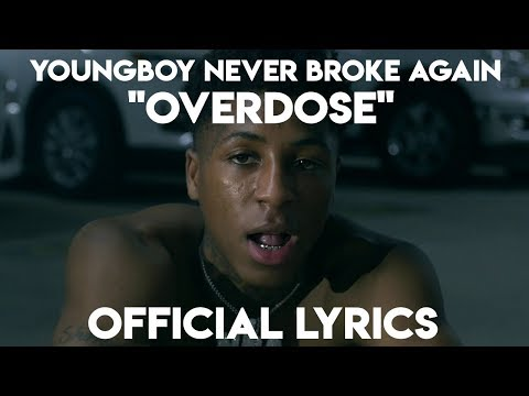 YoungBoy Never Broke Again – Overdose (Official Lyrics)