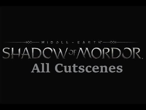 Shadow of Mordor PC [Movie] Full Movie All Cutscenes Cinematic
