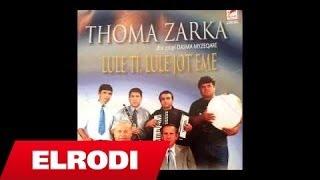 Thoma Zarka - Bilbili Fushave