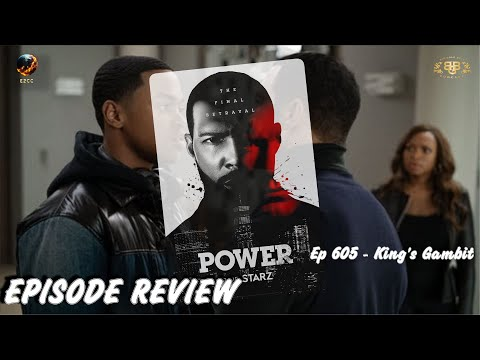 Power Season 6 - Episode 5 - King's Gambit Review | STARZ | Ep 605
