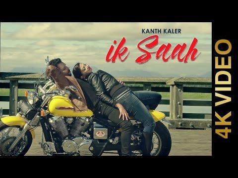 IK SAAH (Full Video)    KANTH KALER    New Punjabi Songs 2016    MAD 4 MUSIC    4K
