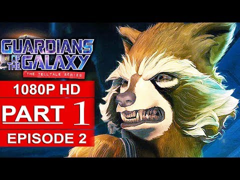 GUARDIANS OF THE GALAXY Telltale Episode 2 Gameplay Walkthrough Part 1 [1080p HD] - No Commentary (видео)