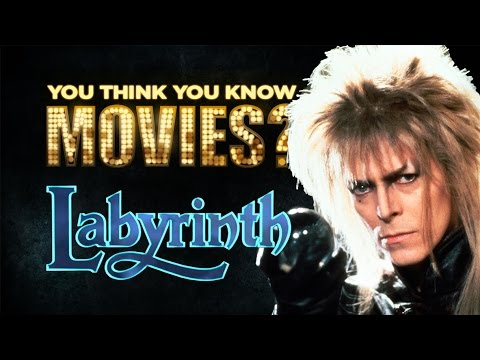 Labyrinth - You Think You Know Movies?