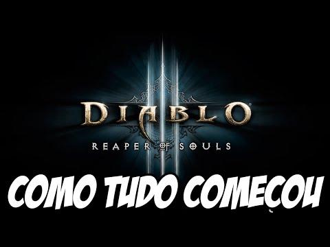 Diablo 3 Reaper of Souls PS4 - Como Tudo Começou