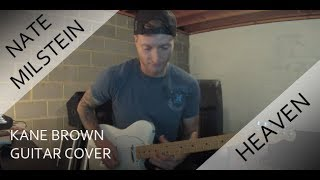 Kane Brown - Heaven (Guitar Cover)