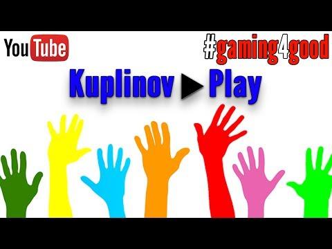 #gaming4good КУПЛИНОВ ПРОВОДИТ БЛАГОТВОРИТЕЛЬНЫЙ СТРИМ