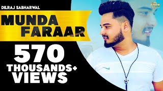 Download Lagu LATEST PUNJABI SONG 2017 || MUNDA FARAAR || DILRAJ SABHARWAL, VICKY TARORI || NEW PUNJABI SONG Mp3