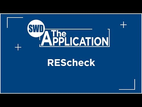 The Application: REScheck w/Marcus DeVere