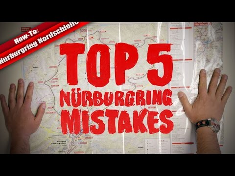 Top 5 Nurburgring Mistakes (Why and How to Avoid)