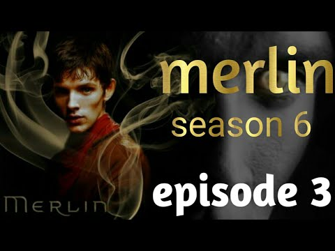 HD Merlin Season 6[the path to victory]Episode 3 trailer