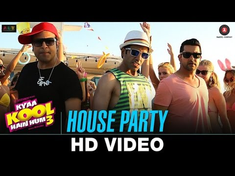 House Party Song | Kyaa Kool Hain Hum 3 | Tusshar
