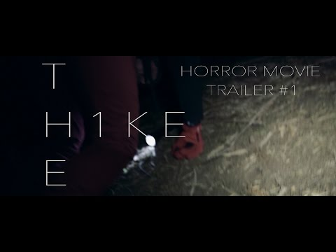 The Hike Trailer #1 - A Horror Movie Short [Found Footage Movie]