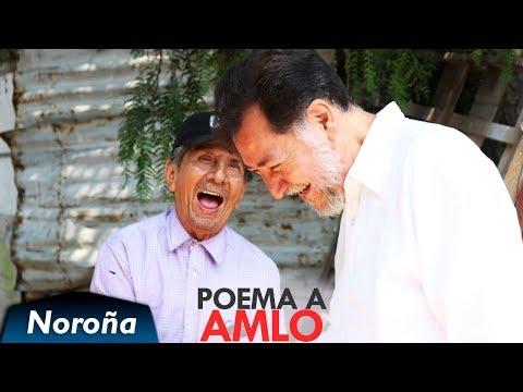 Poemas cortos - Poema para AMLO - Noroña
