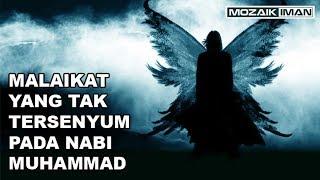 Video Malaikat yang Tak Tersenyum Pada Nabi Muhammad MP3, 3GP, MP4, WEBM, AVI, FLV Mei 2019