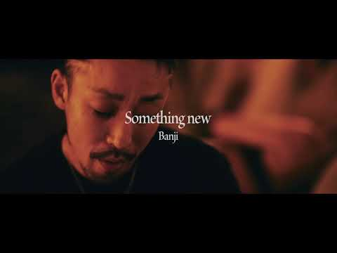 BANJI - Something new(Official Trailer)