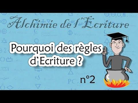 Alchimie de l'écriture, épisode 2 : les règles d'Ecriture (?)