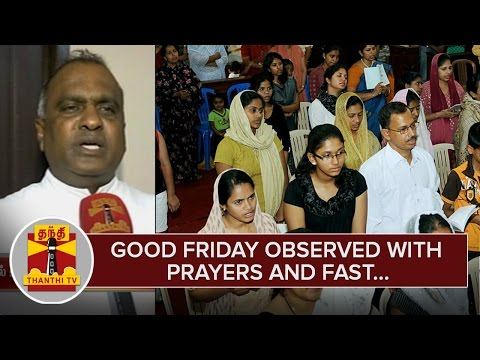 Good-Friday-observed-with-Prayers-Fasts--Thanthi-TV