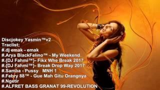 Dj Santai Paling Mantab Breakbeat Remix edisi Februari 2017