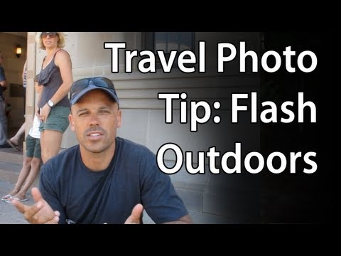 Travel Photo Tip: Flash Outdoors | Point n Shoot Camera