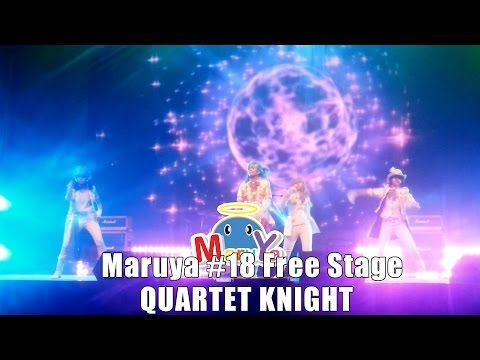 Maruya #18 | Free Stage – QUARTET KNIGHT