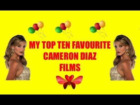 MY TOP TEN FAVOURITE CAMERON DIAZ FILMS