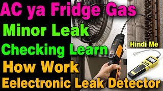 AC gas leak detector how use how work electronic leak detector which type gas check leak learn Hindi