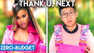 ARIANA GRANDE WITH ZERO BUDGET! (thank u, next)