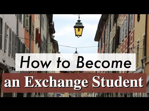 HOW TO: Become an Exchange Student!
