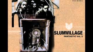 Eyes Up Slum Village