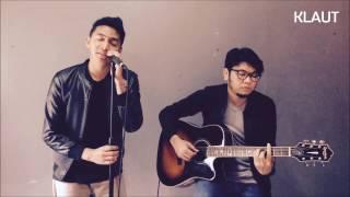 KLAUT - Jodoh Pasti Bertemu by Afgan (Cover Version)