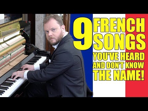 9 French Songs You've Heard And Don't Know The Name