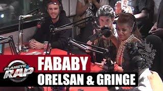 Fababy, Orelsan & Gringe en freestyle #PlanèteRap