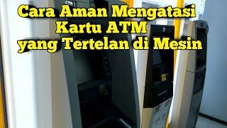 Video CARA MENGATASI KARTU ATM YANG TERTELAN DI MESIN ATM.. MP3, 3GP, MP4, WEBM, AVI, FLV Juli 2018