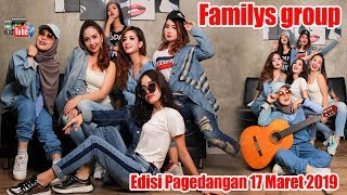 Video Live NEW FAMILYS GROUP EDISI PAGEDANGAN-  Minggu 17 Maret 2019 MP3, 3GP, MP4, WEBM, AVI, FLV Maret 2019