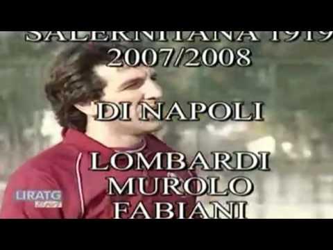 i gol di re artu' di napoli stagione 2007-08 salernitana promozione in b