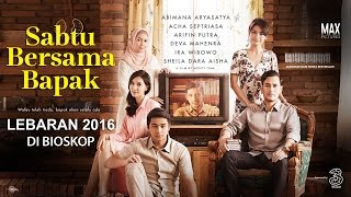 Nonton Sabtu Bersama Bapak   Official Trailer   Lebaran 2016 Film Subtitle Indonesia Streaming Movie Download