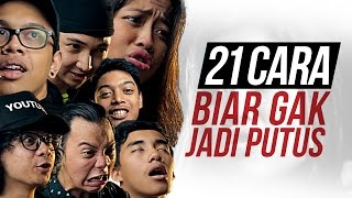 Video 21 CARA BIAR GAK JADI PUTUS feat. EDHOZELL, BENAKRIBO, MARLOERNESTO, DINADINODAY, AULION MP3, 3GP, MP4, WEBM, AVI, FLV November 2018