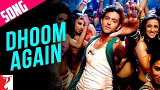 Dhoom Again - Song with End Credits - Dhoom 2