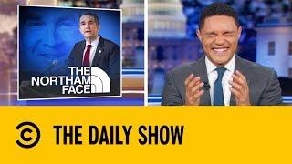 Ralph Northam's Blackface Defence  | The Daily Show with Trevor Noah
