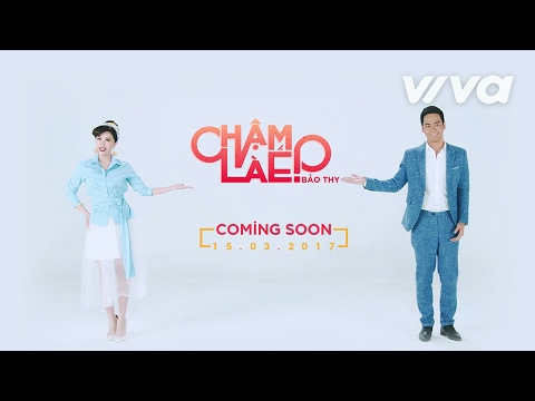 Chậm Là Ế! - Bảo Thy/ Phan Anh/ Lan Khuê | Coming Soon 15.03.2017 - Thời lượng: 0:19.
