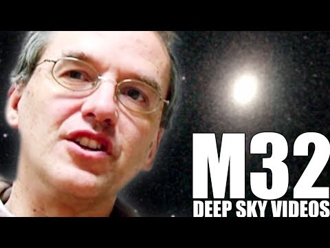 Satelliten Galaxy (M32) - Deep Sky Videos